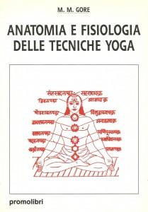 M. M. Gore – Anatomia e fisiologia delle tecniche yoga – Promolibri