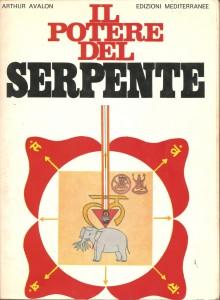 Il potere del serpente, di Arthur Avalon, contenente lo Shatchakranirupana